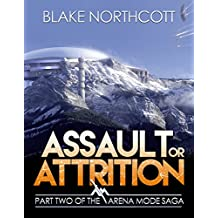 Assault or Attrition (The Arena Mode Saga Book 2) (English Edition)
