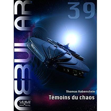 NEBULAR 39 - Témoins du chaos: Nebular Épisode