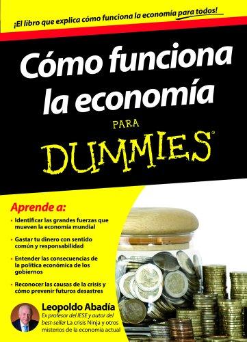 Cómo Funciona La Economía Para Dummies descarga pdf epub mobi fb2