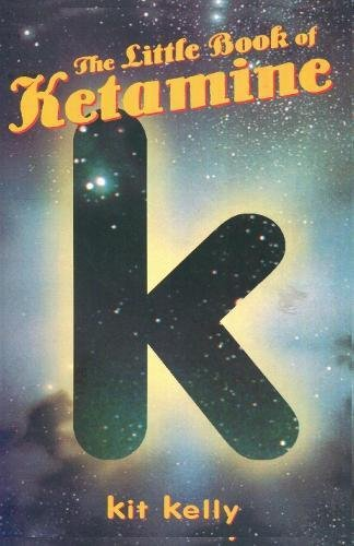 The Little Book of Ketamine (Little Book Series)