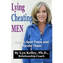 Lying, Cheating Men: How to Spot Them and Handle Them (Dear Jane Book 5) (English Edition)