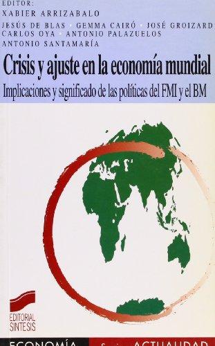 Crisis y Ajuste En La Economia Mundial par XABIER ARRIZABALO