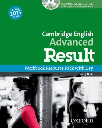 Cambridge English: Advanced Result: CAE 2015 advenced result. Workbook. With key. Per le Scuole superiori. Con CD-ROM. Con espansione online