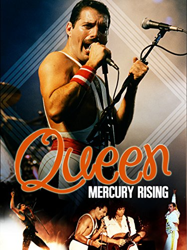 The Story of Queen: Mercury Rising