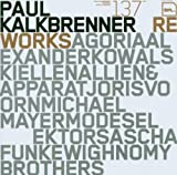 Reworks by PAUL KALKBRENNER (2006-11-07)