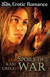 Spoils of War by Kari Gregg (2011-01-02)