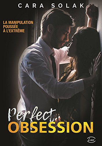 Perfect Obsession par Cara Solak