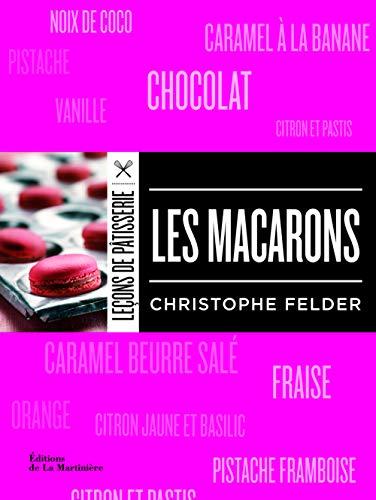 Les Macarons par Christophe Felder