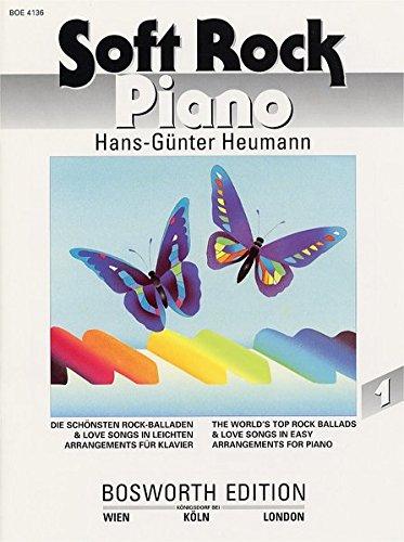 Soft Rock Piano 1. Die schönsten Rock-Balladen & Love Songs in leichten Arrangements für Klavier