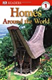 Homes Around the World (DK Readers: Level 1)