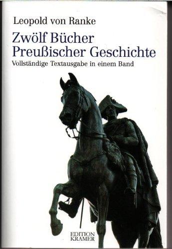 Ranken Akzente (Zwölf Bücher Preußischer Geschichte: Vollständige Textausgabe in einem Band by Leopold von Ranke (2010-02-05))