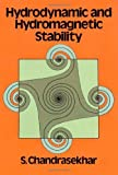 Hydrodynamic and Hydromagnetic Stability (International Series of Monographs on Physics) by S. Chandrasekhar (1981-02-01)