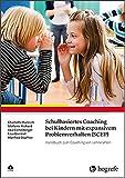 Schulbasiertes Coaching bei Kindern mit expansivem Problemverhalten (SCEP): Handbuch zum Coaching von Lehrkräften - Charlotte Hanisch, Stefanie Richard, Ilka Eichelberger, Lisa Greimel, Manfred Döpfner