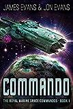 Commando (The Royal Marine Space Commandos Book 1)