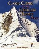 Classic Climbs of the Cordillera Blanca, Peru 2009