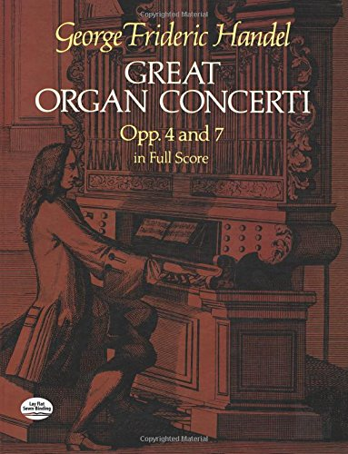 Great Organ Concerti, Opp 4 and 7, in Full Score (Dover Music Scores)