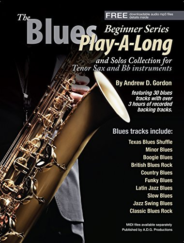 The Blues Play-A-Long and Solos Collection for Bb (tenor) sax Beginner Series  (English Edition) Blue Bb