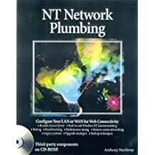 NT Network Plumbing by Anthony Northrup (1998-06-29)