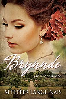 Brynnde: A Regency Romance by [Pepper Langlinais, M]