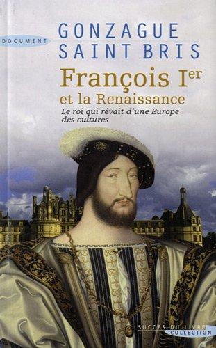 François Ier et la Renaissance