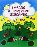 eBook Gratis da Scaricare Imparo a scrivere giocando Gioca colora e completa Ediz illustrata (PDF,EPUB,MOBI) Online Italiano