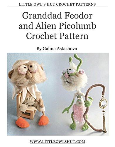 Alien Picolumb toy Crochet Pattern Amigurumi (LittleOwlsHut) (English Edition) ()