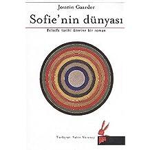 Sofie'nin Dünyası: Felsefe Tarihi Üzerine Bir Roman