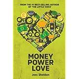 Money Power Love: A Novel