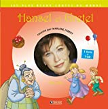 Hansel et Gretel / Marlène Jobert | Jobert, Marlène. Illustrateur