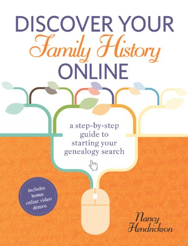 Discover Your Family History Online: A Step-by-Step Guide to Starting Your Genealogy Search (English Edition)
