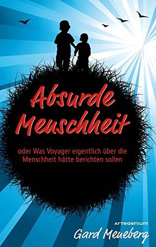 Buchseite und Rezensionen zu 'Absurde Menschheit' von Gard Meneberg