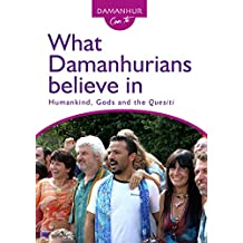 What Damanhurians believe in: Humankind, Gods and the Quesiti