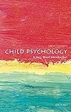 Child Psychology: A Very Short Introduction