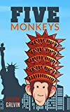 Five Monkeys by Kieran Galvin
