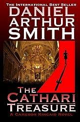 The Cathari Treasure: A Cameron Kincaid Novel by Daniel Arthur Smith (2012-11-23)
