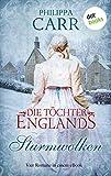 Die Töchter Englands: Sturmwolken: Vier Romane in einem eBook: 'Das Geheimnis im alten Kloster', 'Der springende Löwe', 'Sturmnacht' und 'Sarabande'