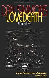 Lovedeath. Liebe und Tod