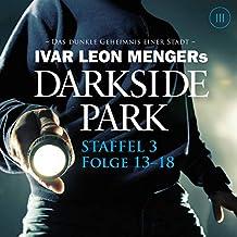 Darkside Park: Staffel 3, Folge 13-18
