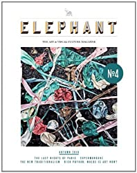 Elephant: The Art & Visual Culture Magazine: Issue 4: Fall 2010 by Marc Valli (2010-10-13)