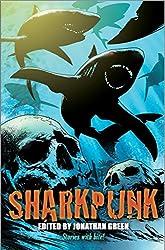 Sharkpunk (Snowbooks Anthologies)