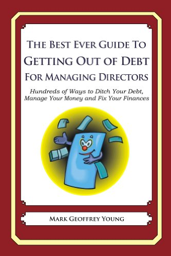 The Best Ever Guide to Getting Out of Debt for Managing Directors