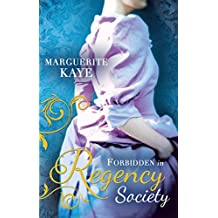 Forbidden in Regency Society: The Governess and the Sheikh (The Armstrong Sisters, Book 3) / Rake with a Frozen Heart (Mills & Boon M&B)