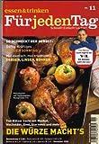 : DIE WÜRZE MACHT'S - Tim Mälzer kocht mit Muskat, Wacholder, Zimt, Sternanis und mehr - Tim Mälzers TV-Rezepte (Essen & Trinken für jeden Tag) - November 2006