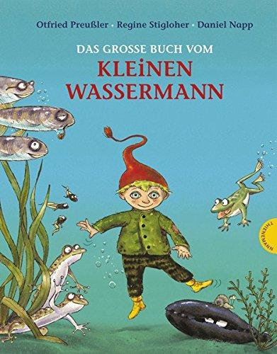 Preisvergleich Produktbild Der kleine Wassermann: Das große Buch vom kleinen Wassermann