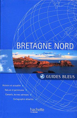 Bretagne Nord par Jean Le Dû, Jean Taverne, Denis Montagnon