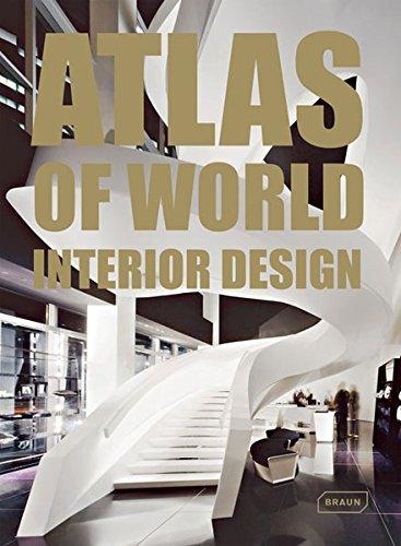 Atlas of world interior design par Markus Sebastian Braun