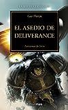 El asedio de Deliverance: La Herejía de Horus XVIII (NO Warhammer 40000)