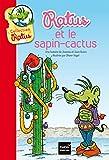 Ratus Poche: Ratus et le sapin-cactus