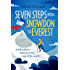 Seven Steps from Snowdon to Everest: A hill walker's journey to the top of the world
