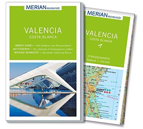 merian-momente-reisefhrer-valencia-und-die-costa-blanca-mit-extra-karte-zum-herausnehmen